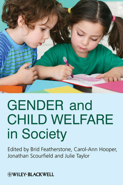 Brid Featherstone Gender and Child Welfare in Society sree krishna bharadwajh international perspectives on protection of child rights