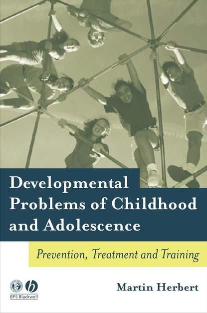 Группа авторов Developmental Problems of Childhood and Adolescence недорого