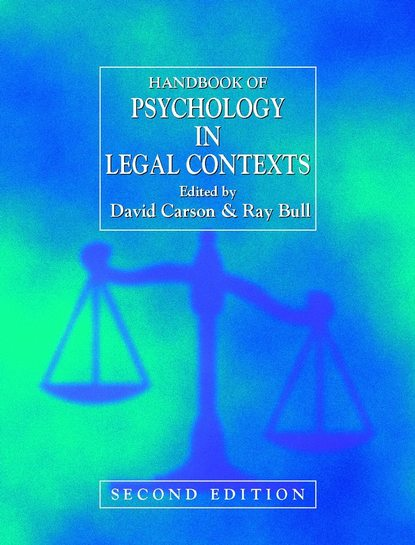 David Carson Handbook of Psychology in Legal Contexts alan felthous the international handbook on psychopathic disorders and the law volume ii