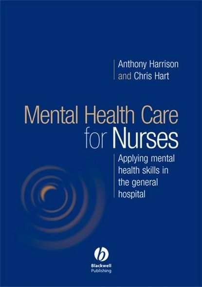 Chris Hart Mental Health Care for Nurses mental health and hiv aids