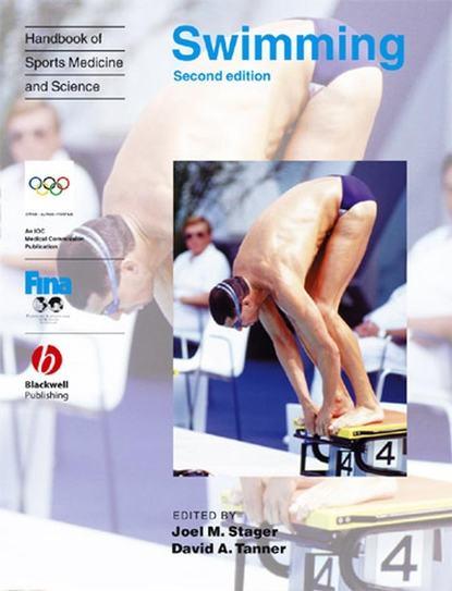 Joel Stager M. Handbook of Sports Medicine and Science, Swimming группа авторов handbook of sports medicine and science sport psychology