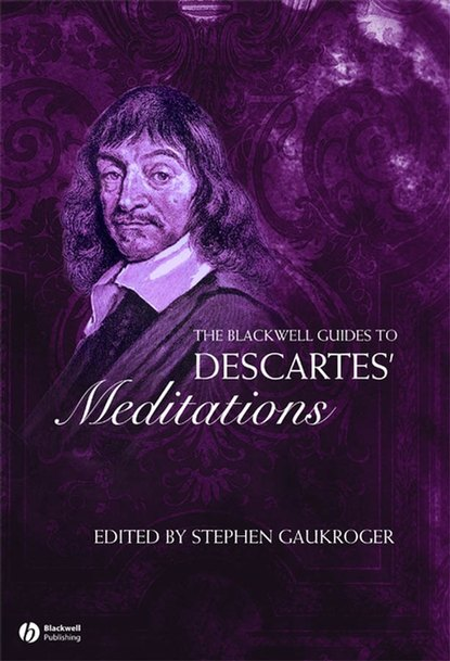 Группа авторов The Blackwell Guide to Descartes' Meditations kardinal john bonaventura meditations on the supper of our lord and the hours of the passion