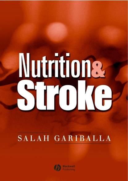 Группа авторов Nutrition and Stroke недорого