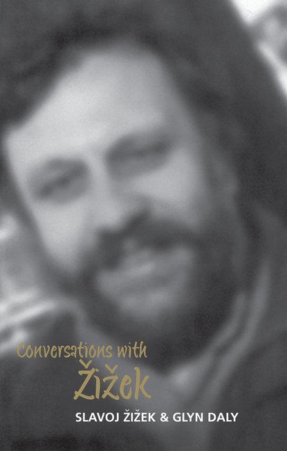Conversations with Zizek