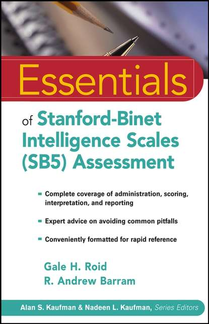R. Barram Andrew Essentials of Stanford-Binet Intelligence Scales (SB5) Assessment cecil reynolds r essentials of assessment with brief intelligence tests
