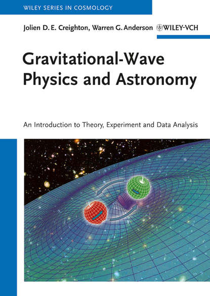 Фото - Warren Anderson G. Gravitational-Wave Physics and Astronomy declan diver plasma formulary for physics astronomy and technology