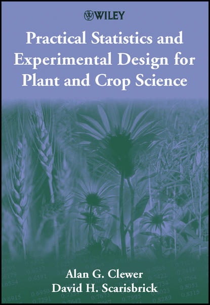 David H. Scarisbrick Practical Statistics and Experimental Design for Plant and Crop Science strapless crop top and skinny pants