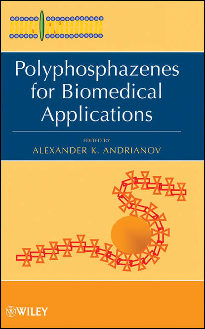 Фото - Группа авторов Polyphosphazenes for Biomedical Applications kalia susheel biopolymers biomedical and environmental applications