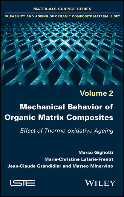 Marco Gigliotti Mechanical Behaviour of Organic Matrix Composites oxidation of sugars