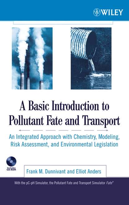 Elliot Anders A Basic Introduction to Pollutant Fate and Transport отсутствует models of letters for the use of schools and private students