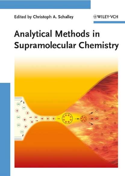 Группа авторов Analytical Methods in Supramolecular Chemistry недорого