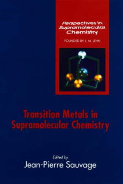 Группа авторов Transition Metals in Supramolecular Chemistry robert corriu molecular chemistry of sol gel derived nanomaterials