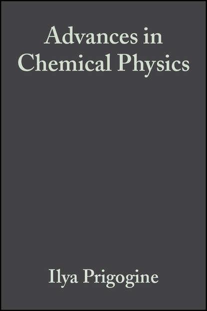 Группа авторов Advances in Chemical Physics, Volume 6 группа авторов advances in chemical physics volume 12
