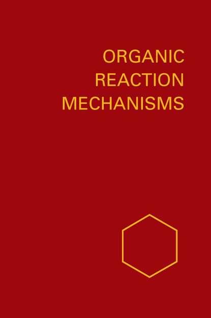 Organic Reaction Mechanisms 1993