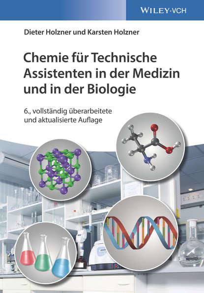 Фото - Dieter Holzner Chemie für Technische Assistenten in der Medizin und in der Biologie bernd rummelein kryson 5 das buch der macht