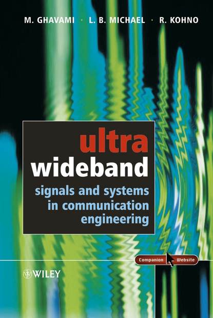 Lachlan Michael Ultra Wideband Signals and Systems in Communication Engineering недорого