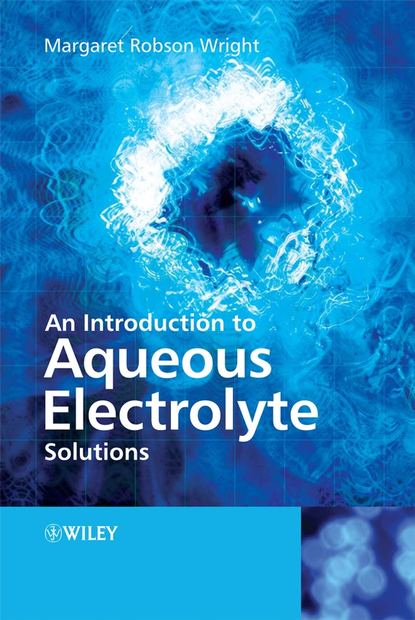 Margaret Wright Robson An Introduction to Aqueous Electrolyte Solutions недорого