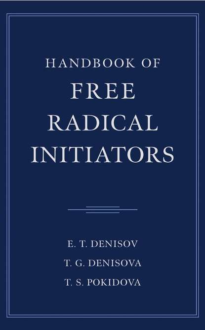 Handbook of Free Radical Initiators
