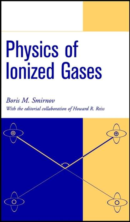 Фото - Howard Reiss Physics of Ionized Gases declan diver plasma formulary for physics astronomy and technology