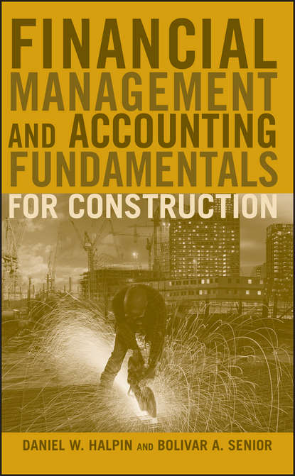 Фото - Daniel Halpin W. Financial Management and Accounting Fundamentals for Construction kirti ruikar e business in construction