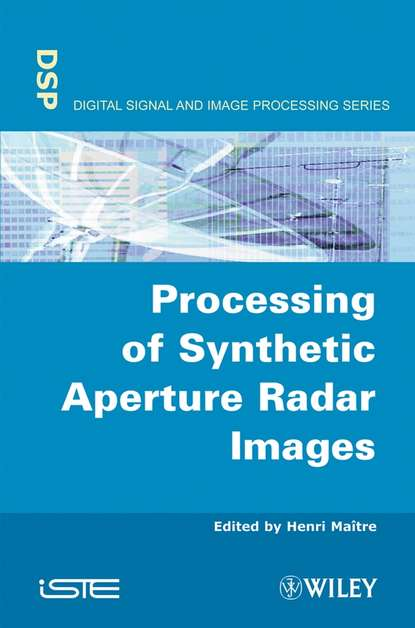 Фото - Henri Maitre Processing of Synthetic Aperture Radar (SAR) Images peter smith g applications of fluidization to food processing
