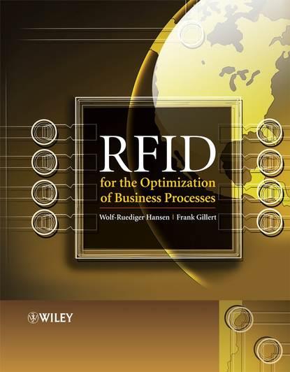 Wolf-Ruediger Hansen RFID for the Optimization of Business Processes wolf ruediger hansen rfid for the optimization of business processes