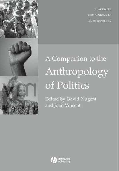 Фото - David Nugent A Companion to the Anthropology of Politics david peterson the politics of genocide