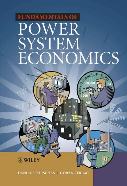 Goran Strbac Fundamentals of Power System Economics ebrahim vaahedi practical power system operation