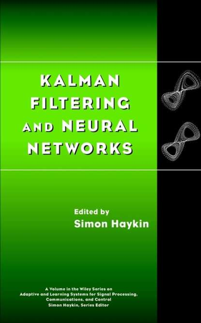 купить Simon Haykin Kalman Filtering and Neural Networks в интернет-магазине