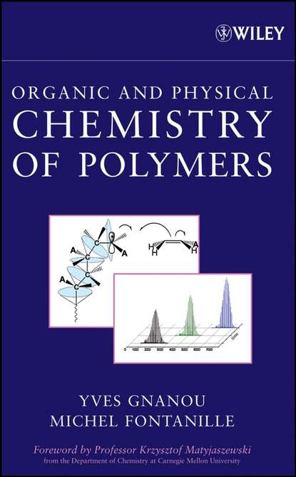 Yves Gnanou Organic and Physical Chemistry of Polymers недорого