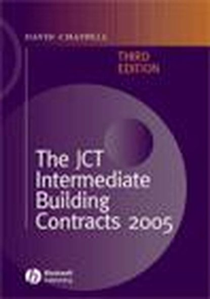 David Chappell The JCT Intermediate Building Contracts 2005 chappell lawson building the fourth estate