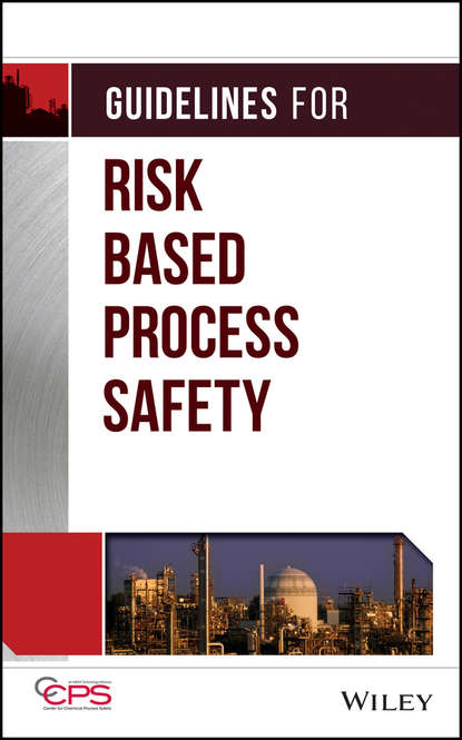 Фото - CCPS (Center for Chemical Process Safety) Guidelines for Risk Based Process Safety ccps center for chemical process safety center for chemical process safety 19th annual international conference
