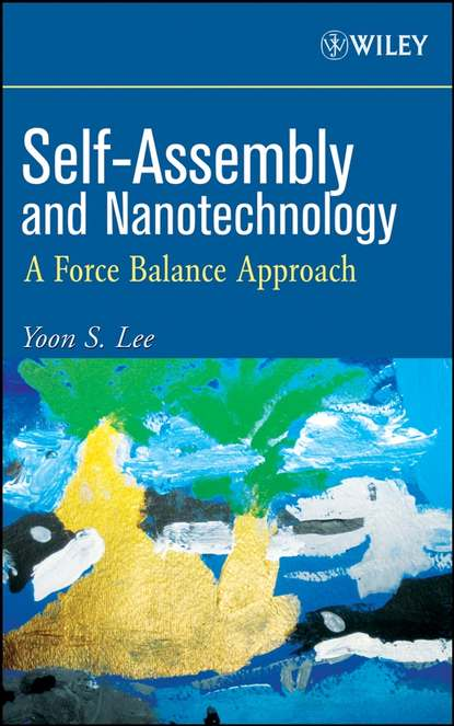 Yoon Lee S. Self-Assembly and Nanotechnology