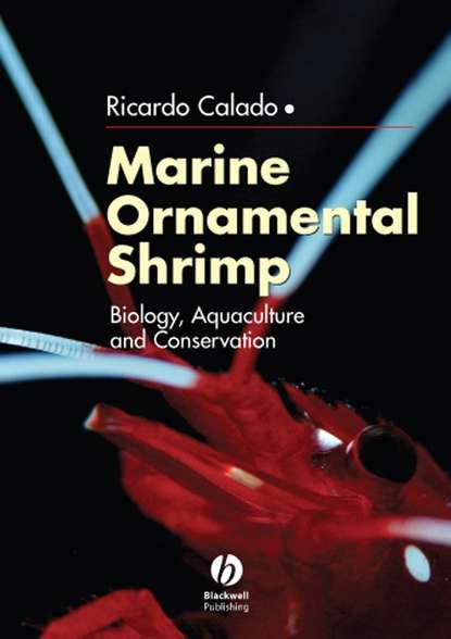 Ricardo Calado Marine Ornamental Shrimp alejandro vagelli a the banggai cardinalfish natural history conservation and culture of pterapogon kauderni