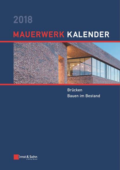 Фото - Wolfram Jäger Mauerwerk Kalender 2018 wolfram porr ottmar hitzfeld