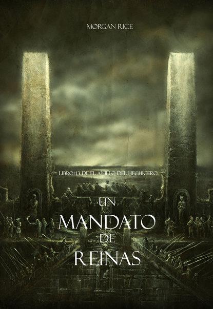 Фото - Морган Райс Un Mandato De Reinas panayotis coutsoumpos pablo corinto y el imperio romano