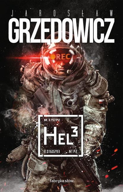 Jarosław Grzędowicz Hel 3 jarosław grzędowicz pan lodowego ogrodu tom 4