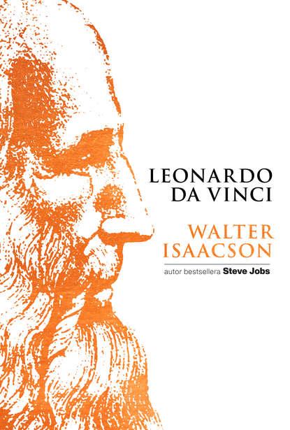 Walter Isaacson Leonardo da Vinci walter isaacson leonardo da vinci