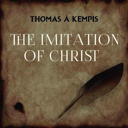 Thomas à Kempis The Imitation of Christ william roper the life of sir thomas more