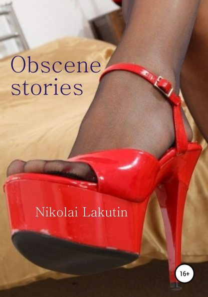 Nikolay Lakutin Obscene stories florence nightingale notes on nursing what it is and what it is not