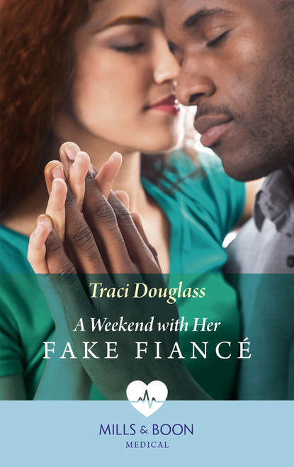 Traci Douglass A Weekend With Her Fake Fiancé недорого