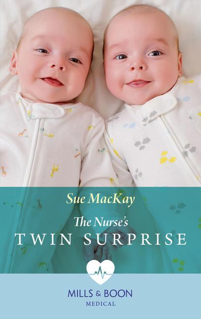 Sue MacKay The Nurse's Twin Surprise недорого