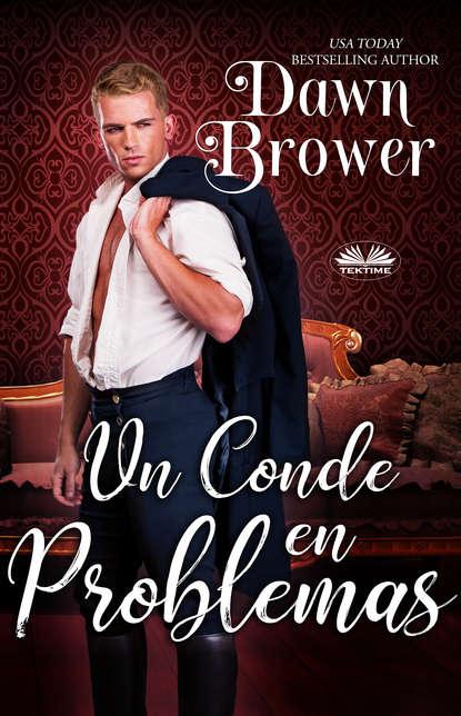 Dawn Brower Un Conde En Problemas amanda siemen el conde de earlmore