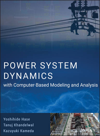 Yoshihide Hase Power System Dynamics with Computer-Based Modeling and Analysis cho w s to engineering dynamics