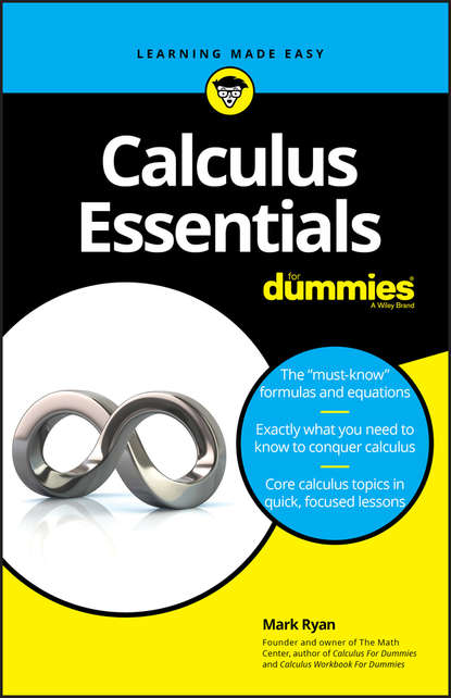Mark Ryan Calculus Essentials For Dummies yang kuang pre calculus for dummies