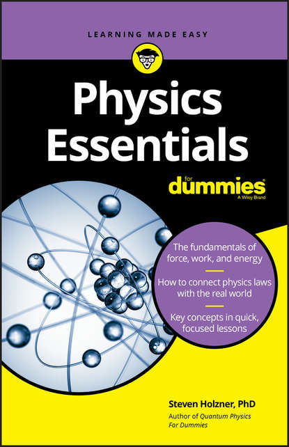 Steven Holzner Physics Essentials For Dummies steven holzner u can physics i for dummies