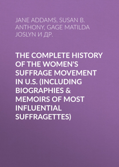 Jane Addams The Complete History of the Women's Suffrage Movement in U.S. open source digital library movement in india