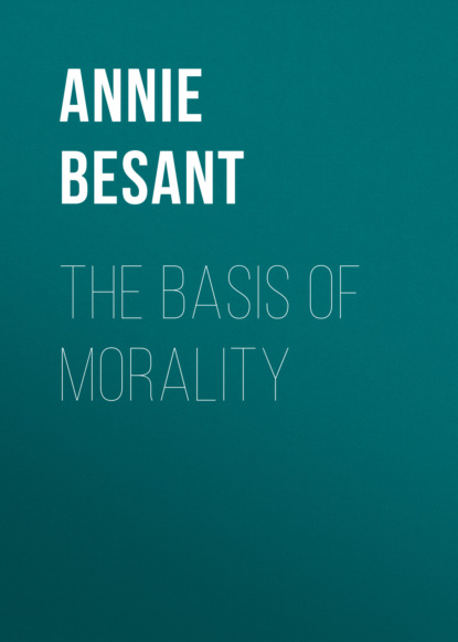 Фото - Annie Besant The Basis of Morality gore george the scientific basis of national progress including that of morality
