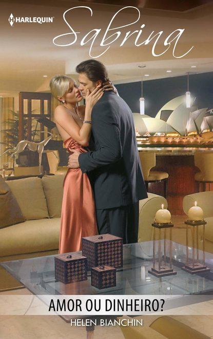 Фото - Helen Bianchin Amor ou dinheiro? helen bianchin na cama do seu marido