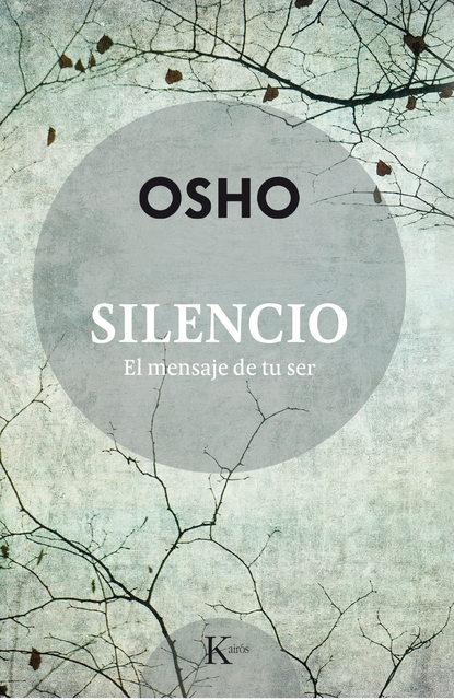 Osho Silencio osho authentisch sein